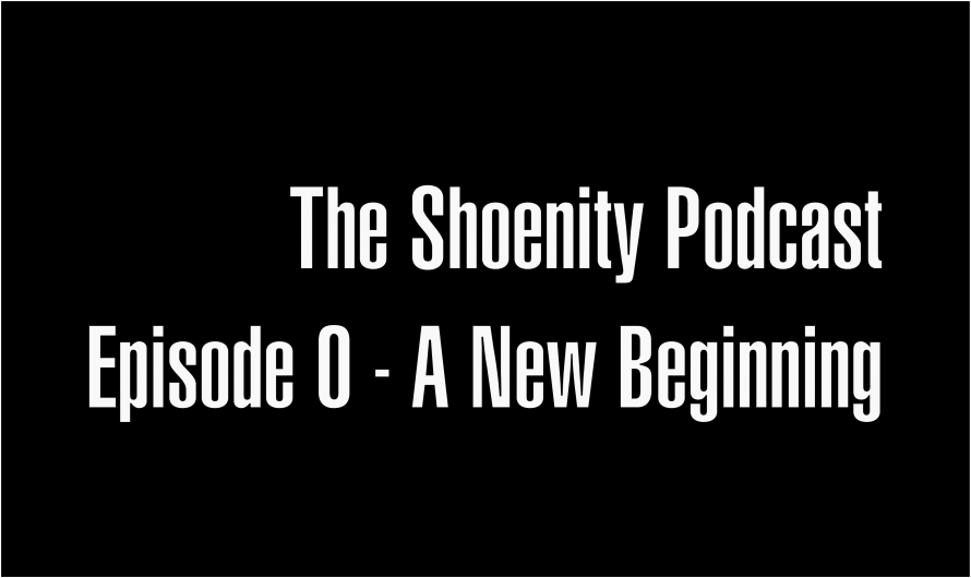 Episode 0: A New Beginning?